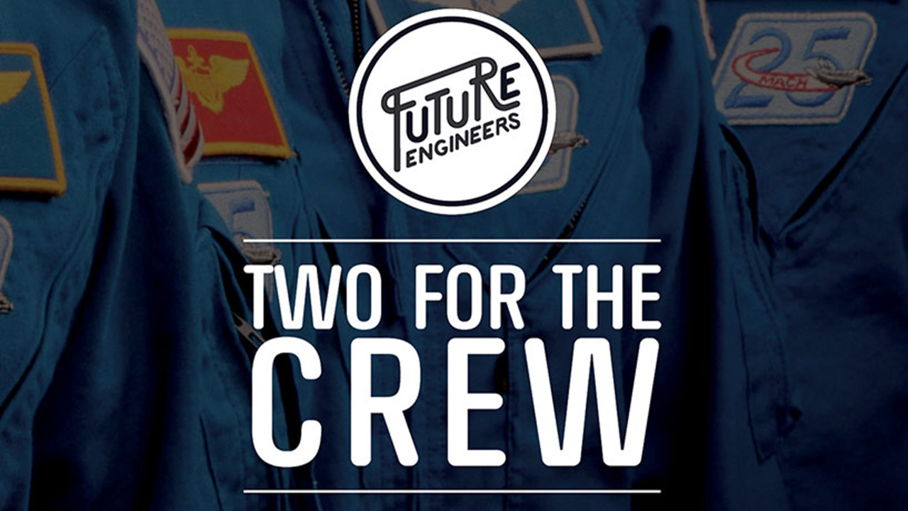 twoforthecrew future engineers